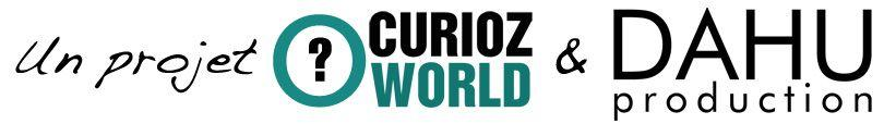 un projet curioz world & dahu production